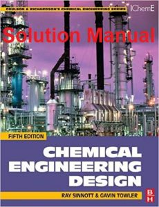 Solution Manual Chemical Engineering Design Sinnott, Gavin Towler
