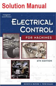 Solution Manual Electrical Control for Machines Peter Giuliani, Leo Chartrand