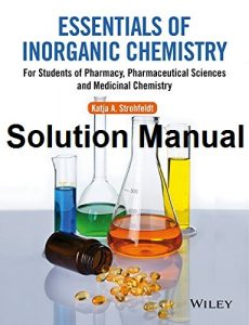 Solution Manual Essentials of Inorganic Chemistry Katja Strohfeldt