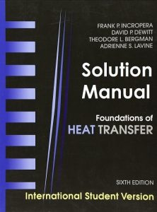 Solution Manual Foundation of Heat Transfer Frank Incropera, David Dewitt