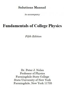 Solution Manual Fundamentals of College Physics Peter Nolan