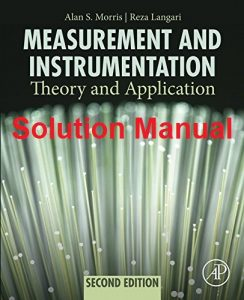 Solution Manual Measurement and Instrumentation Alan Morris, Reza Langari