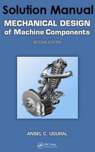 Solution Manual Mechanical Design of Machine Components Ansel Ugural