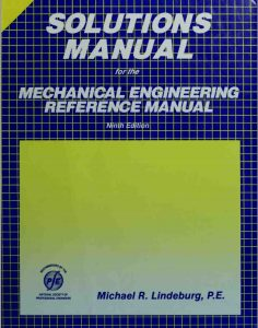 Solution Manual Mechanical Engineering Reference Manual Michael Lindeburg