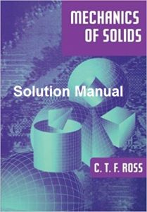 Solution Manual Mechanics of Solids Carl Ross