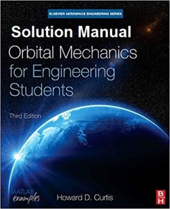 Solution Manual Orbital Mechanics for Engineering Students Howard Curtis