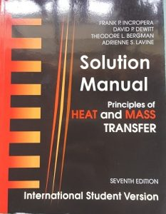 Solution Manual for Principle of Heat and Mass Transfer - Frank Incropera, David Dewitt