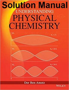 Solution Manual Understanding Physical Chemistry Dor Ben-Amotz