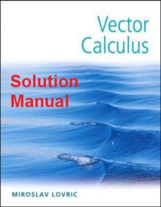 Solution Manual Vector Calculus Miroslav Lovric