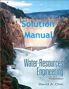 Solution Manual Water-Resources Engineering David Chin