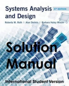 Solution Manual Systems Analysis and Design Roberta Roth, Alan Dennis