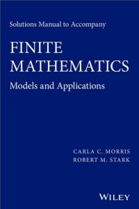 Solution Manual Finite Mathematics Carla Morris, Robert Stark