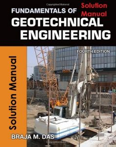 Solution Manual Fundamentals of Geotechnical Engineering Braja Das