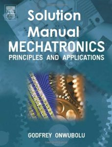 Solution Manual Mechatronics Godfrey Onwubolu