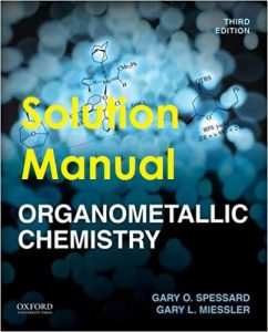 Solution Manual Organometallic Chemistry Gary Spessard, Gary Miessler