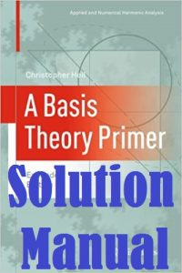 Download Solution Manual A Basis Theory Primer by Christopher Heil